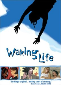 Waking Life -- such a brilliant film about Lucid Dreaming